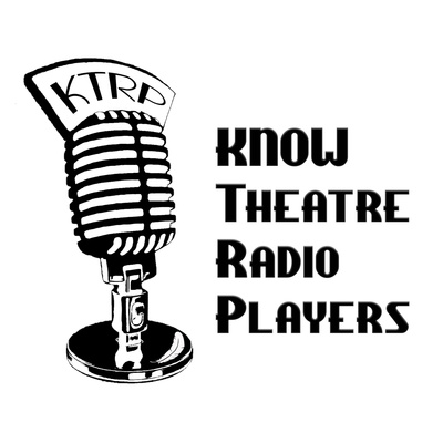 KNOW Theatre Radio Players