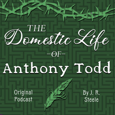 The Domestic Life of Anthony Todd