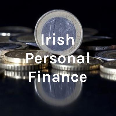 Irish Personal Finance
