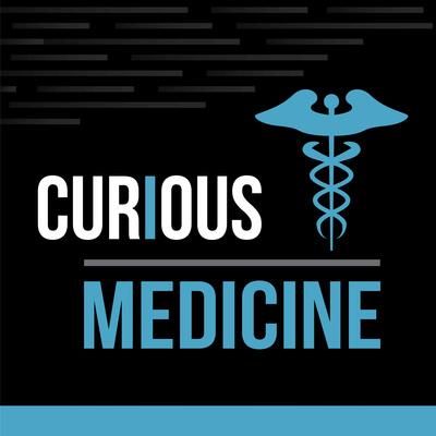 Curious Medicine