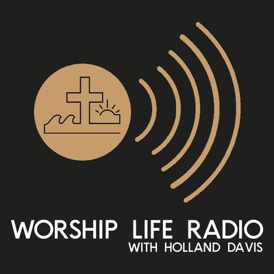Worship Life Radio