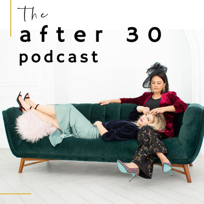 The After 30 Podcast