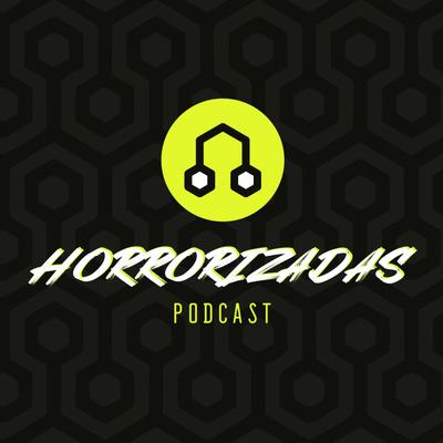 Horrorizadas Podcast