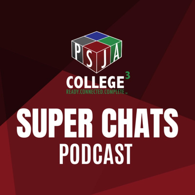 PSJA Super Chats Podcast