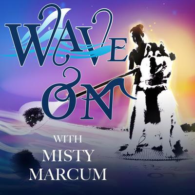 Wave On | Misty Marcum