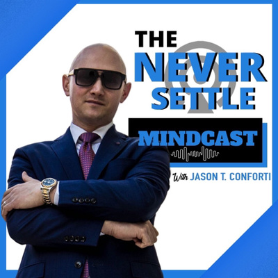 Never Settle Mindcast