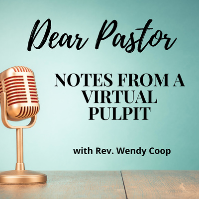 Dear Pastor: Notes from a Virtual Pulpit