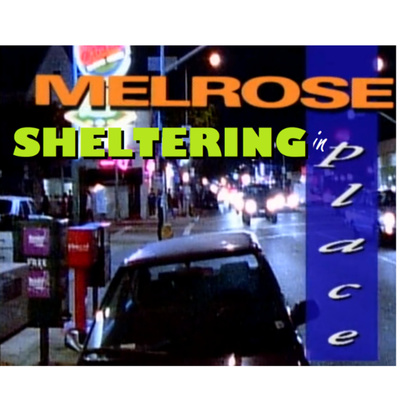 Melrose Sheltering in Place