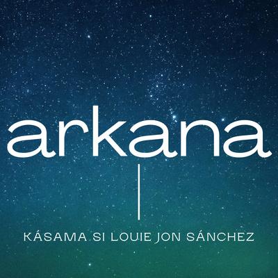 Arkana: Podkast ni Louie Jon A. Sánchez