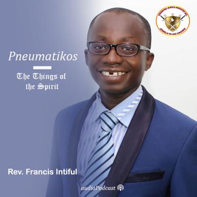 Pneumatikos - The Things of the Spirit