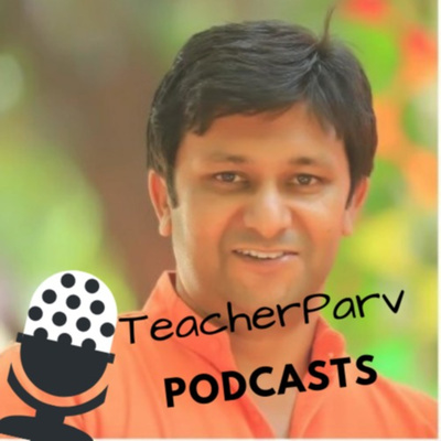 TeacherParv: Celebrating Learning