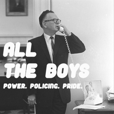 All The Boys: The Podcast