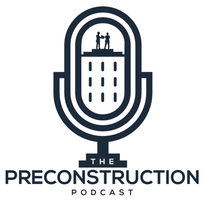 The Preconstruction Podcast
