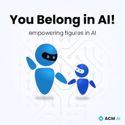 You Belong in AI!