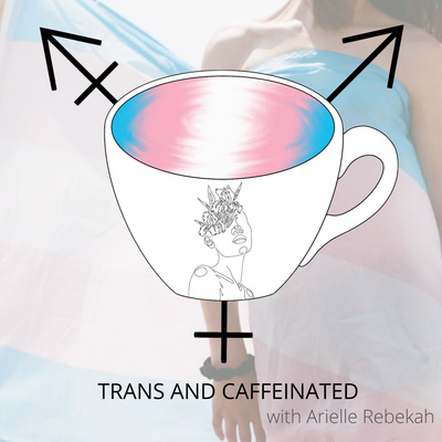 Trans and Caffeinated