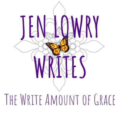 Jen Lowry Writes - The Write Amount of Grace