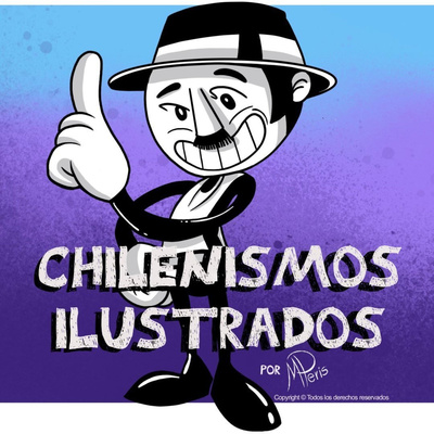 Chilenismos ilustrados