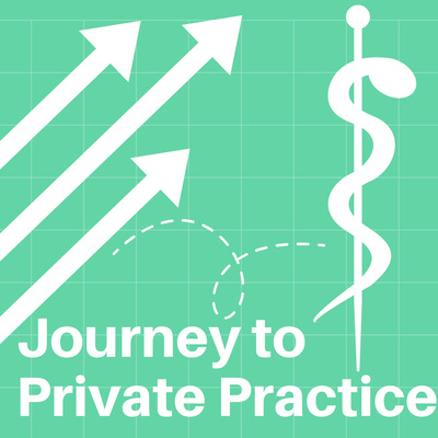 Journey to Private Practice