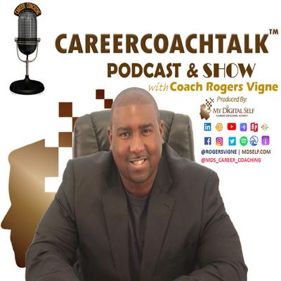 CAREERCOACHTALK Podcast & Show