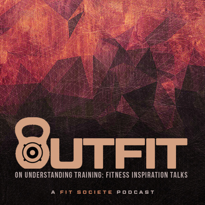the OUTFIT Podcast