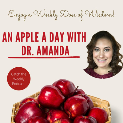 An Apple A Day With Dr. Amanda