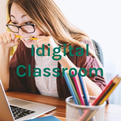 Idigital Classroom