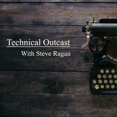 Technical Outcast