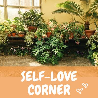 Self-Love Corner