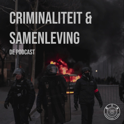 Criminaliteit & Samenleving