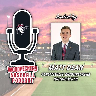Woodpeckers Baseball Podcast