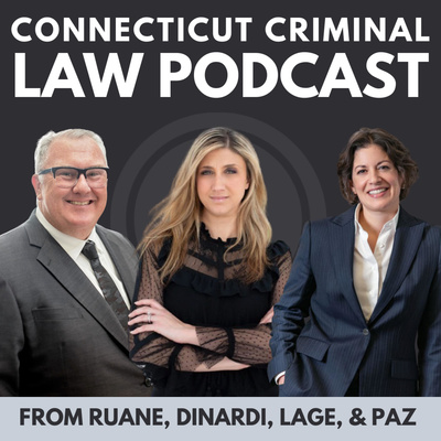 Connecticut Criminal Law Podcast