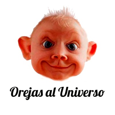 Orejas al Universo