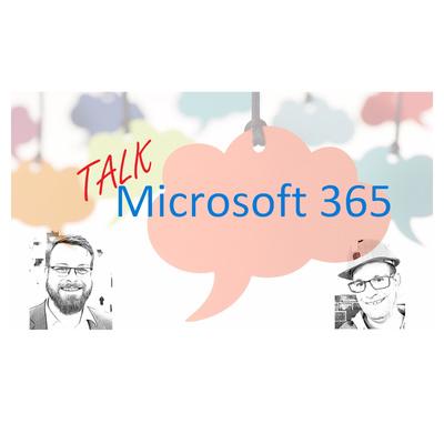 Talk Microsoft 365