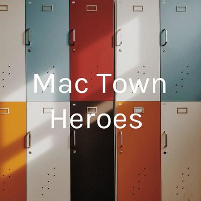 Mac Town Heroes
