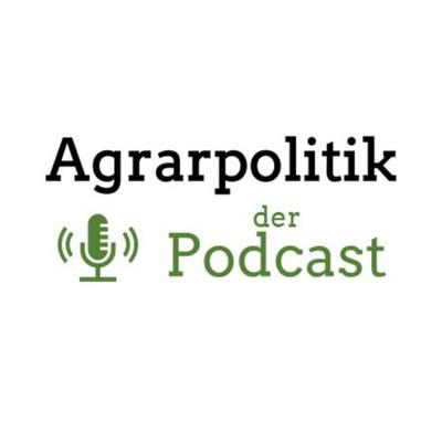 Agrarpolitik - der Podcast