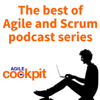 The Best of Agile and Scrum Podcast