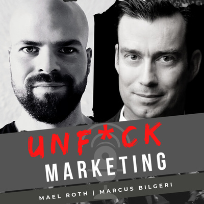 Der UNFUCK Marketing Podcast