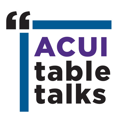 ACUI: Table Talks