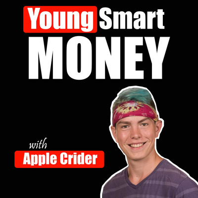 Young Smart Money | Business & Entrepreneurship Advice From 6, 7, & 8 Figure Online Entrepreneurs
