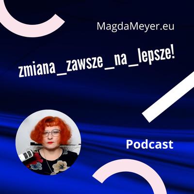 zmiana_zawsze_na_lepsze by MagdaMeyer.eu