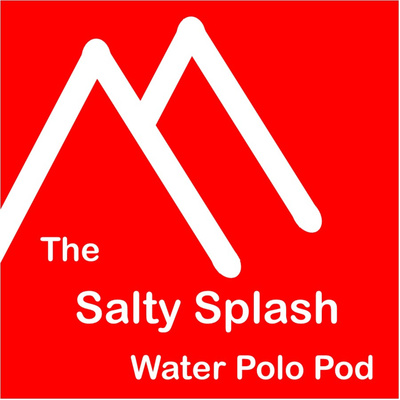 Salty Splash Water Polo Podcast