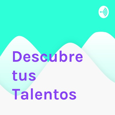 Descubre tus Talentos