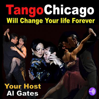 TangoChicago Podcast with Al Gates