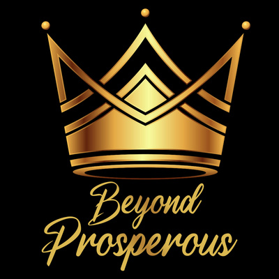 Beyond Prosperous Podcast