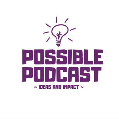 Possible Podcast