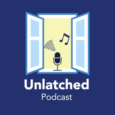 Unlatched Podcast