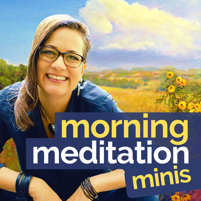 Morning Meditation Minis