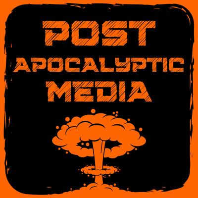 Post Apocalyptic Media