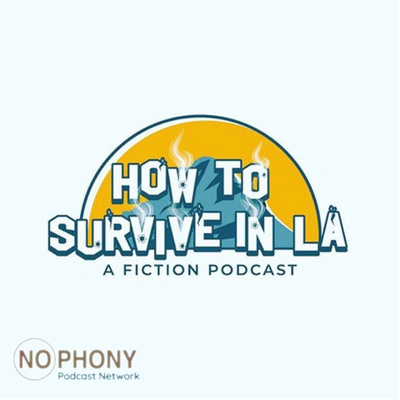 How to Survive in LA