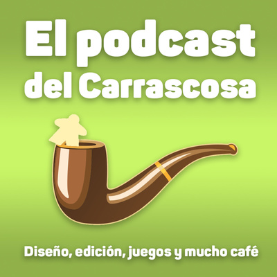 El podcast del Carrascosa